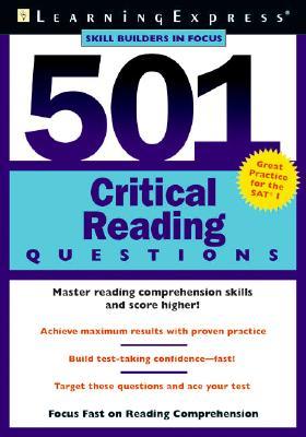 501 Critical Reading Questions By Annunziata, Marco A./ Chesla, Elizabeth/ Dermott, Brigit/ Muirhead, Margaret/ Mulrane, Patricia/ Starkey, Lauren/ Reed, C.